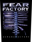 nášivka na Fear Factory - Demanufacture