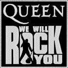 nášivka Queen - We Will Rock You